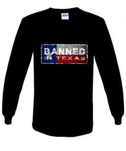 Banned in Texas sweatshirt