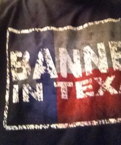banned in texas up close